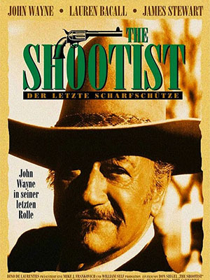 Tay Súng Già The Shootist.Diễn Viên: John Wayne,Lauren Bacall,Ron Howard,James Stewart,Richard Boone,Hugh Obrian