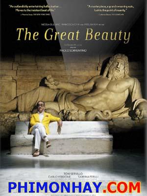 Đời Sống Thượng Lưu The Great Beauty.Diễn Viên: Toni Servillo,Carlo Verdone,Sabrina Ferilli