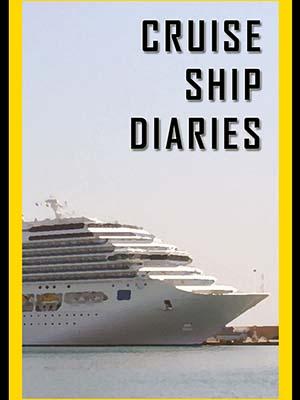 Nhật Ký Du Thuyền - Cruise Ship Diaries