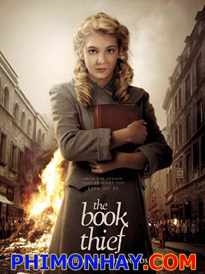 Kẻ Trộm Sách The Book Thief.Diễn Viên: Sophie Nélisse,Geoffrey Rush,Emily Watson