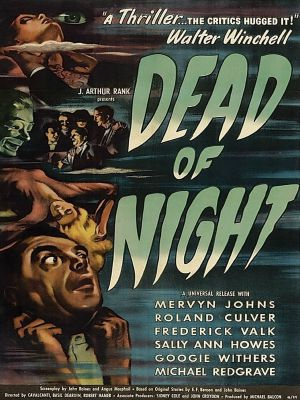 Cái Chết Của Bóng Đêm Dead Of Night.Diễn Viên: Mervyn Johns,Michael Redgrave,Roland Culver