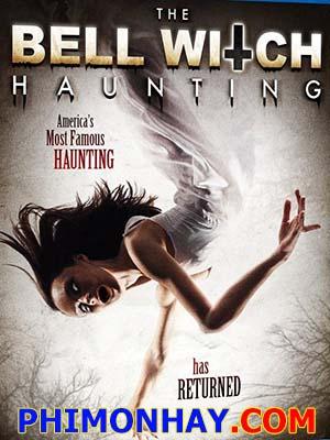 Tiếng Chuông Ám Ảnh - The Bell Witch Haunting Việt Sub (2013)
