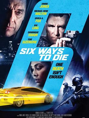 6 Cách Để Chết: Cuộc Chiến Của Các Ông Trùm 6 Ways To Die: 6 Ways To Sundown.Diễn Viên: Maika Monroe Horror
