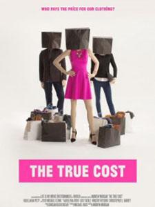 Giá Trị Của Hàng Hiệu The True Cost.Diễn Viên: Tiểu Thẩm Dương,Đường Hội,Thang Chấn Nghiệp,Vạn Ni Ấn,Lương Đại Duy
