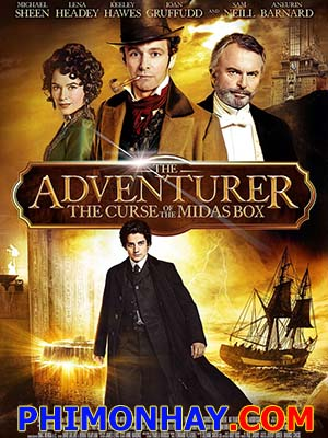 Lời Nguyền Chiếc Hộp Midas - The Adventurer: The Curse Of The Midas Box
