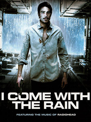 Và Anh Đến Trong Cơn Mưa - I Come With The Rain