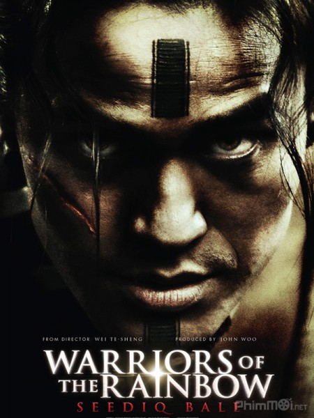 Hào Khí Chiến Binh Warriors Of The Rainbox: Seediq Bale.Diễn Viên: James Mcavoy,Forest Whitaker,Gillian Anderson,Kim Coates,Jordan Ladd,James Debello,Rider Strong
