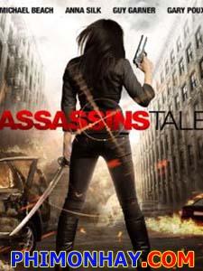 Câu Chuyện Sát Thủ Assassins Tale.Diễn Viên: Michael Beach,Anna Silk,Guy Garner