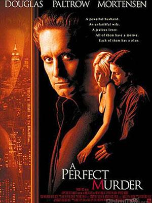 Vụ Mưu Sát Hoàn Hảo - A Perfect Murder