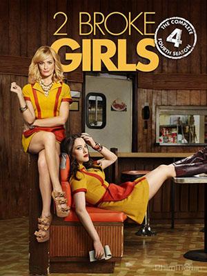 Hai Cô Nàng Tinh Nghịch Phần 4 2 Nàng Bá Đạo: 2 Broke Girls Season 4.Diễn Viên: Christopher Gorham,Dallas Roberts