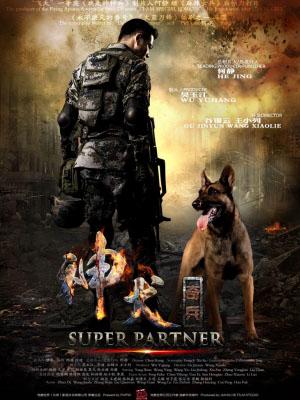Quân Khuyển Kỳ Binh - Super Partner