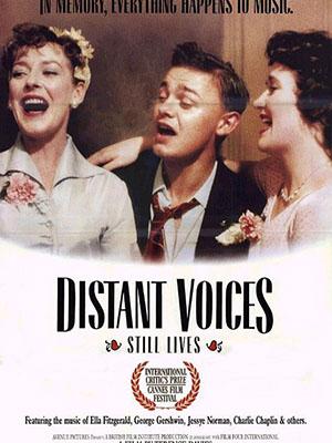 Tiếng Xa Vọng, Đời Yên Ắng Distant Voices, Still Lives.Diễn Viên: Pete Postlethwaite,Freda Dowie,Angela Walsh