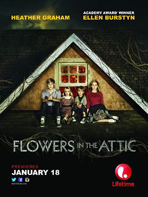 Những Bông Hoa Trên Tầng Áp Mái Dollanganger 1: Flowers In The Attic.Diễn Viên: Heather Graham,Ellen Burstyn,Kiernan Shipka