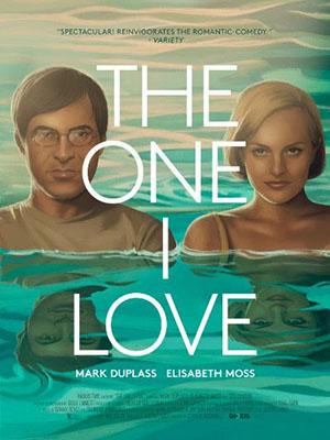 Người Mà Tôi Yêu The One I Love.Diễn Viên: Mark Duplass,Elisabeth Moss,Ted Danson