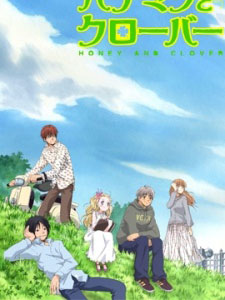 Hachimitsu To Clover Hachikuro, Honey And Clover.Diễn Viên: Jack Angel,Fred Armisen,Hank Azaria