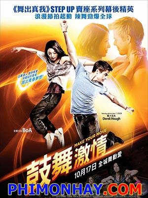 Chuyện Tình Trên Sàn Nhảy Make Your Move.Diễn Viên: Boa,Will Yun Lee,Derek Hough,Izabella Miko