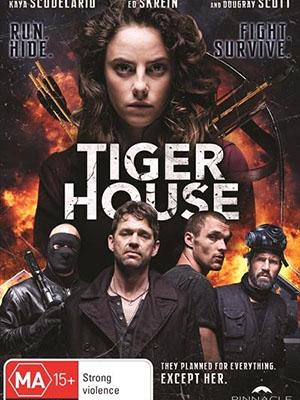 Lọt Vào Hang Cọp Nữ Chiến Binh: Tiger House.Diễn Viên: Ed Skrein,Kaya Scodelario,Dougray Scott,Brandon Auret,Langley Kirkwood