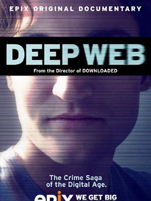 Mạng Ngầm Deep Web.Diễn Viên: Nicolas Christin,Cindy Cohn,Joshua L Dratel