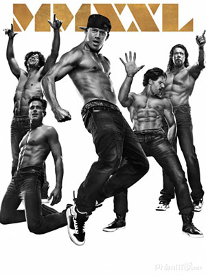Trai Nhảy Xxl - Magic Mike Xxl
