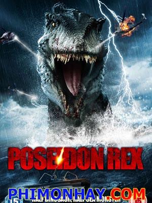 Khủng Long Biển Poseidon Rex.Diễn Viên: Brian Krause,Anne Mcdaniels,Steven Helmkamp