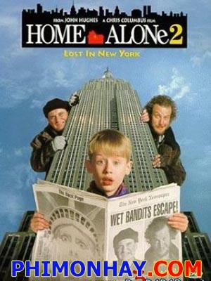 Ở Nhà Một Mình 2: Lạc Đến New York Home Alone 2: Lost In New York.Diễn Viên: Macaulay Culkin,Joe Pesci,Daniel Stern,Catherine O'Hara