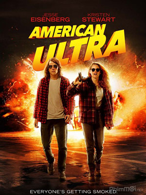 Điệp Viên Chạy Trốn American Ultra.Diễn Viên: College Hill Pictures Inc,Fake Empire,Wonderland Sound And Vision