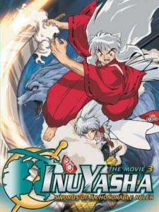 Inuyasha Movie 3: Swords Of An Honorable Ruler - Tenka Hadou No Ken: The Sword Of The World Conquest