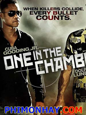 Phản Bội Mafia One In The Chamber.Diễn Viên: Cuba Gooding Jr,Dolph Lundgren,Billy Murray