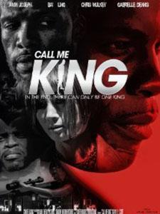Gọi Ta Là Vua Call Me King.Diễn Viên: Amin Joseph,Bai Ling,Chris Mulkey