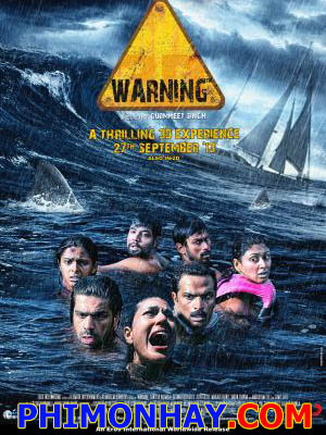 Vùng Biển Cấm Warning.Diễn Viên: Santosh Barmola,Jitin Gulati,Manjari Phadnis