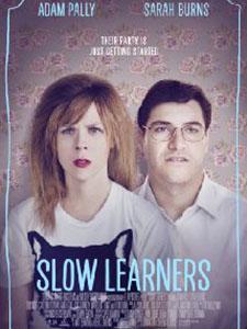 Học Cách Trụy Lạc - Chậm Tiêu: Slow Learners