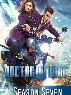 Bác Sĩ Vô Danh Phần 7 Doctor Who Season 7.Diễn Viên: Peter Capaldi,Jenna Coleman,Matt Smith