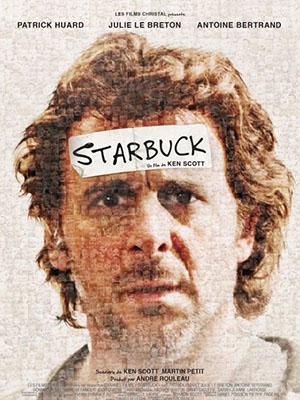 Anh Chàng Vô Trách Nhiệm Starbuck.Diễn Viên: Patrick Huard,Julie Lebreton,Antoine Bertrand