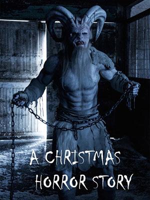 Giáng Sinh Kinh Hoàng A Christmas Horror Story.Diễn Viên: George Buza,Percy Hynes White,Oluniké Adeliyi