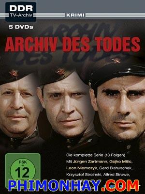 Hồ Sơ Thần Chết Archiv Des Todes.Diễn Viên: Jürgen Zartmann,Gojko Mitic,Leon Niemczyk