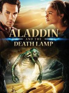 Aladdin Và Cây Đèn Tử Thần Aladdin And The Death Lamp.Diễn Viên: Gregg Sulkin,Rita Volk,Katie Stevens