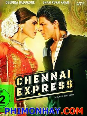 Chuyến Đi Kỳ Thú Chennai Express.Diễn Viên: Deepika Padukone,Shah Rukh Khan,Satyaraj