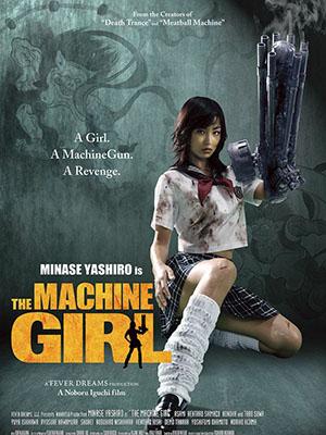 Nữ Sinh Báo Thù The Machine Girl.Diễn Viên: Minase Yashiro,Asami,Kentarô Shimazu
