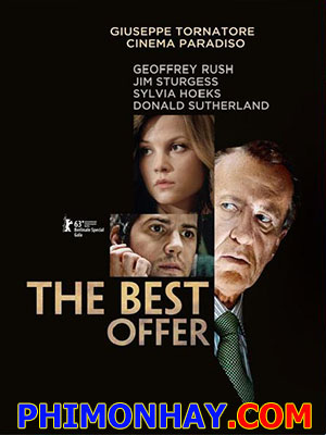 Kẻ Dị Lập The Best Offer.Diễn Viên: Geoffrey Rush,Jim Sturgess,Sylvia Hoeks