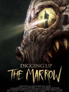 Khai Quật Tổ Quỷ Digging Up The Marrow.Diễn Viên: Ray Wise,Adam Green,Will Barratt