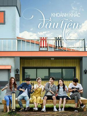 Khoảnh Khắc Đầu Tiên Because Its The First Time.Diễn Viên: Choi Min Ho,Park So Dam,Kim Min Jae