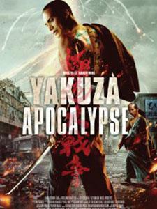Băng Đảng Đại Chiến Yakuza Apocalypse.Diễn Viên: Rirî Furankî,Mio Yuki,Yayan Ruhian,Hayato Ichihara