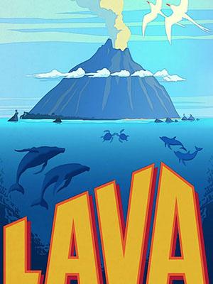 Chuyện Tình Ngọn Núi Lửa - Lava