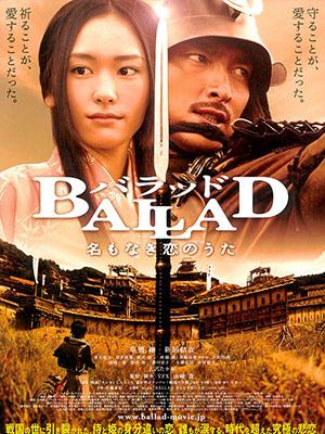 Bản Tình Ca Không Tên Ballad.Diễn Viên: Tsuyoshi Kusanagi,Mitsuru Fukikoshi,Atsuo Nakamura,Yuki Saitô,Yukiyoshi Ozawa,Yui Aragaki,Akashi