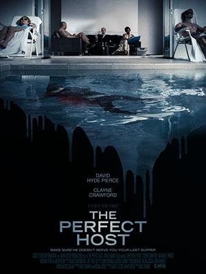 Gia Chủ Hoàn Hảo The Perfect Host.Diễn Viên: David Hyde Pierce,Clayne Crawford,Nathaniel Parker