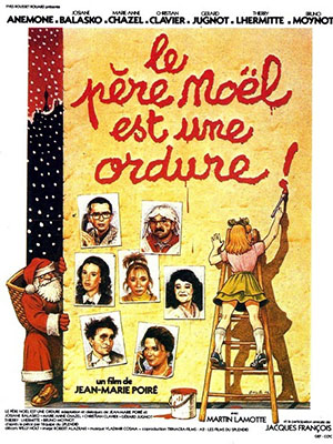 Ông Già Noel Giả Mạo Santa Claus Is A Stinker.Diễn Viên: Anémone,Josiane Balasko,Marie,Anne Chazel