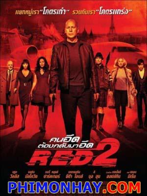 Cia Tái Xuất 2 Red 2.Diễn Viên: Bruce Willis,John Malkovich,Helen Mirren