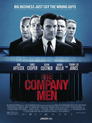 Thất Nghiệp The Company Men.Diễn Viên: Ben Affleck,Chris Cooper,Tommy Lee Jones