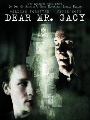 Chào Ông Sát Thủ Dear Mr. Gacy.Diễn Viên: William Forsythe,Jesse Moss,Emma Lahana