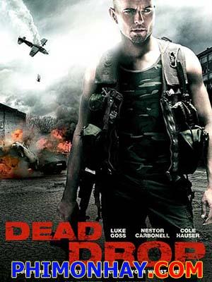 Kẻ Chết Trở Lại Dead Drop.Diễn Viên: Luke Goss,Cole Hauser,Nestor Carbonell